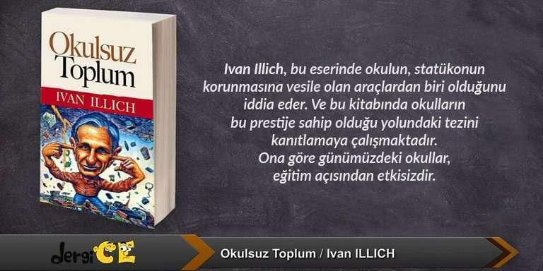 Okulsuz Toplum ~ Ivan Illich