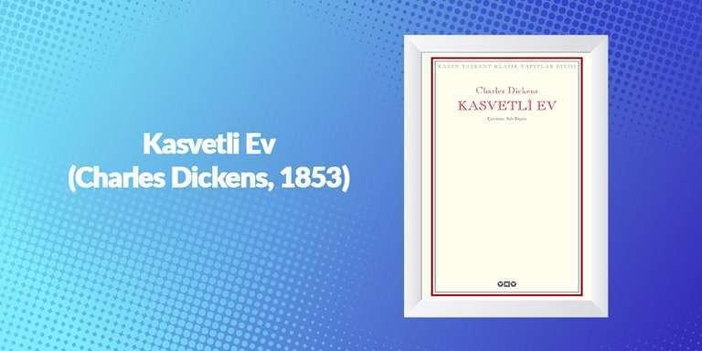 Kasvetli Ev - Charles Dickens