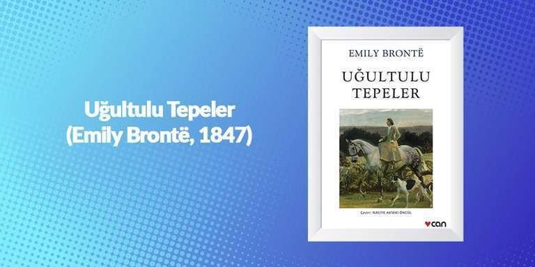 Uğultulu Tepeler - Emily Bronte