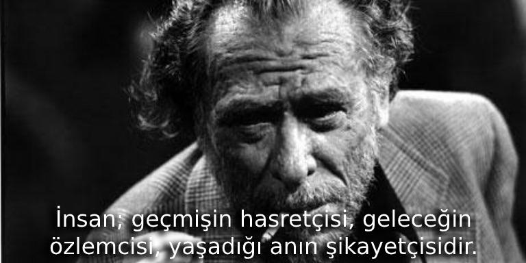 Edebiyatın Ağzı Bozuk Kalbi Temiz Yazarı Charles Bukowski'den Alıntılar